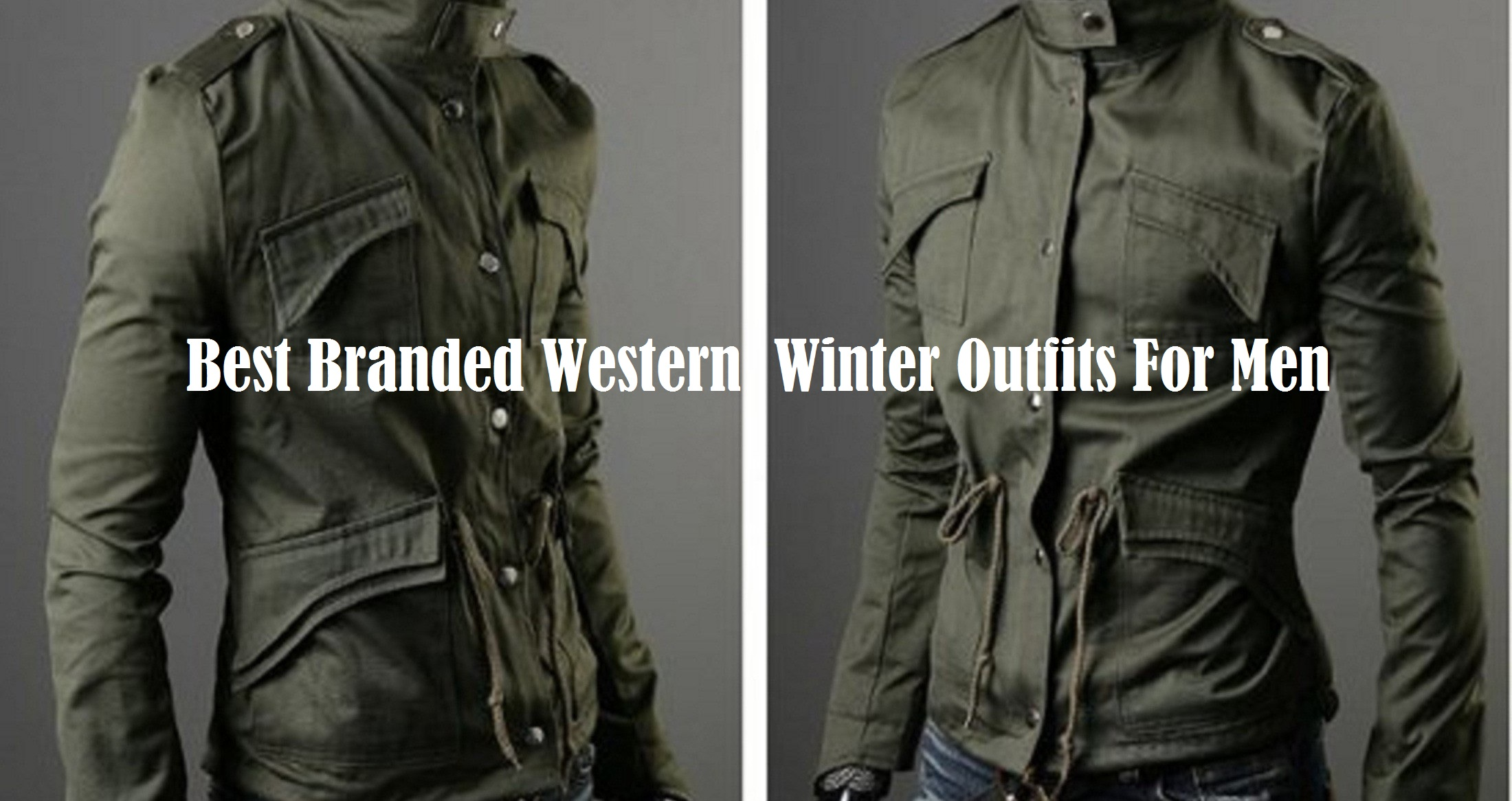 Best Branded Western Winter Outfits For Men