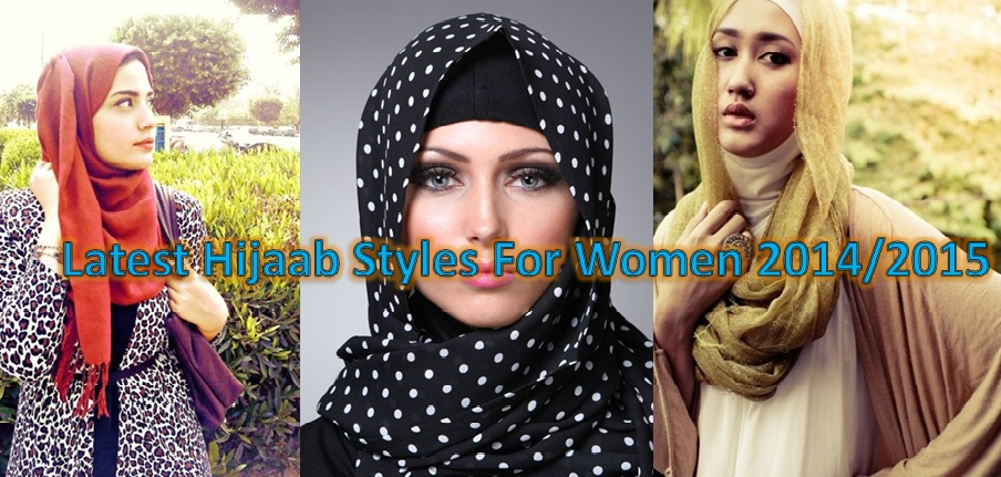 Latest Hijab Styles for Women 2014-2015