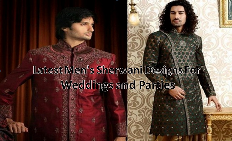 Latest Men's Sherwani designs for weddings and Parties