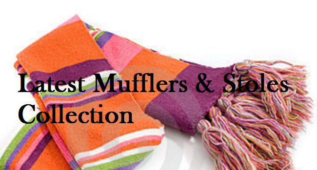 Latest Mufflers and Stole for Winter 2014-2015