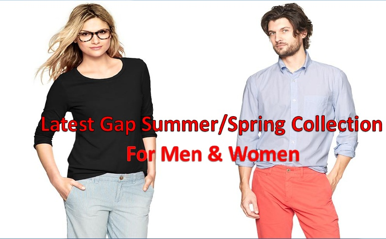Latest Gap Summer Spring Collection For Men and Women 2014-2015