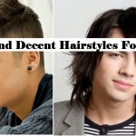 Latest Stylish and Decent Hairstyles For Men and Boys For Perfect Look