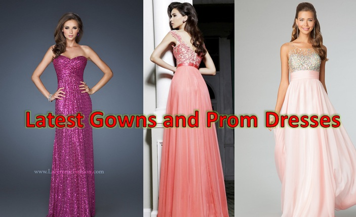 Latest Fancy Gowns, Prom and Cocktail dresses for Weddings and Parties 2014