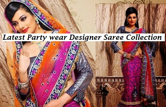 Latest Indian and Asian Designer Party wear and wedding Saree Collection for Women