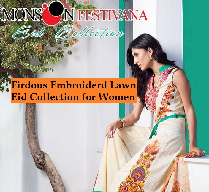Firdous Monsoon Fancy Embroidered Lawn Eid Dress Collection 2014