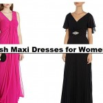 Latest Fashion of Most Trendy and Stylish Ladies Maxi Dresses by House of Fraser