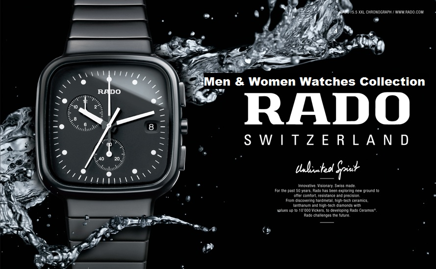 Latest Trend of Luxury & Stylish Rado Watches Best ...
