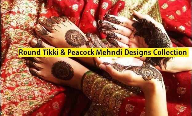 Stylish Peacock & Round Tikki Mehndi Designs Collection