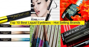 Top 10 Best Liquid Eyeliners of all Time – Hit List of Hot Selling Brands