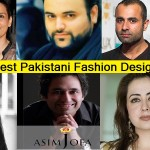 Top 10 Most Popular Best Pakistani Fashion Designers – Hit List