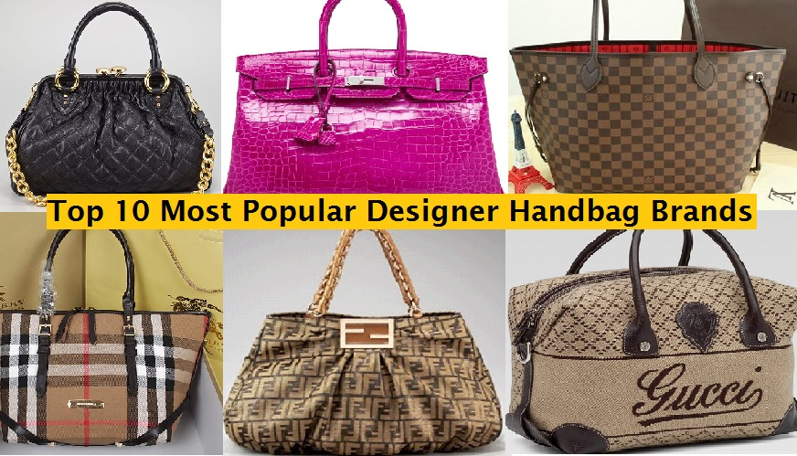 Top 10 Most Famous Ladies Best Designer Bags Popular