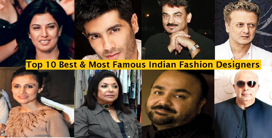 Top 10 Most Popular Best Indian Fashion Designers Of All Time Hit List