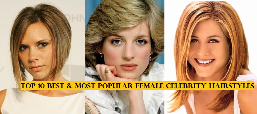 Top 10 Most Popular Female Celebrity Hairstyles of all Time - Hit List