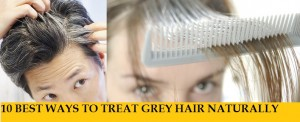 10 Best Natural Ways To Treat Grey/ White Hairs at home