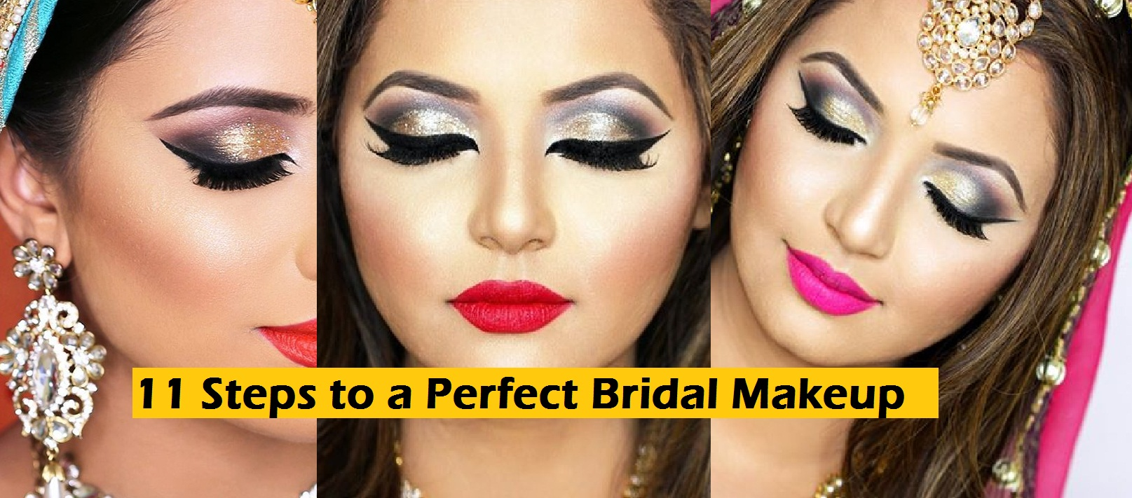 11 Steps to a Perfect Bridal Makeup