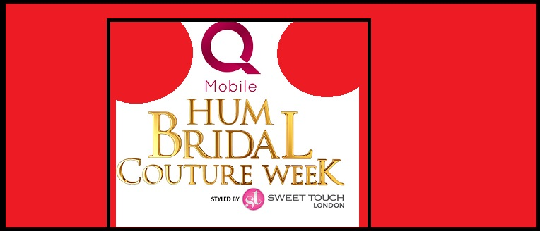 QMobile HUM Bridal Couture Week 2017 Styled by Sweet Touch