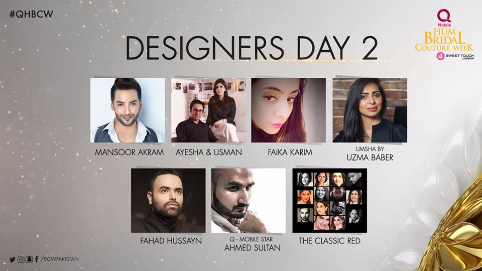 Designer's Gallery Day 2 at QMobile Hum Bridal Couture Week 2017