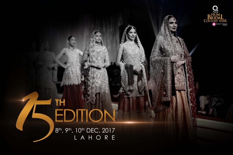Pakistan's Biggest Bridal Show Hum Bridal Couture Week- 15th Edition Coming