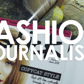 Everything You Need to Know About Fashion Journalism