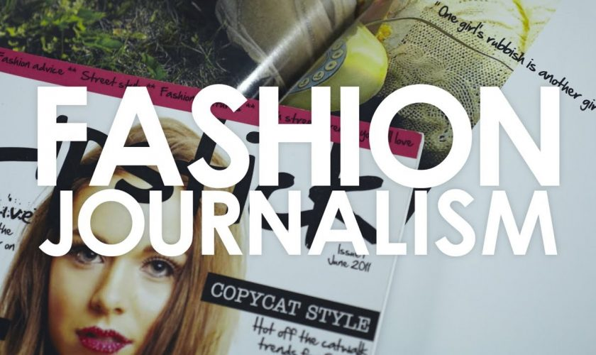 Everything you need to know about Fashion Journalism (1)